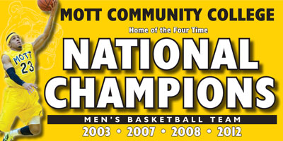 MCC Home of the Four Time National Champions Men's Basketball Team 2003, 2007, 2008 and 2012